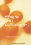 Sylvain Levey - Arsène et Coquelicot.