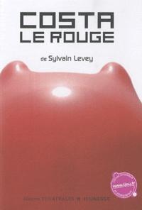 Sylvain Levey - Costa le Rouge.