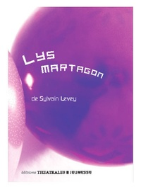 Sylvain Levey - Lys Martagon.