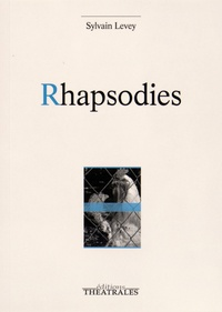 Sylvain Levey - Rhapsodies.