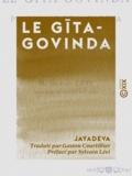 Sylvain Lévi et Gaston Courtillier - Le Gīta-Govinda - Pastorale de Jayadeva.