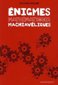 Enigmes mathématiques machiavéliques.pdf