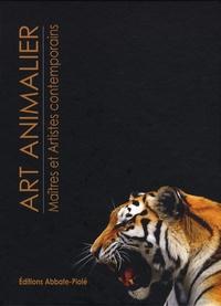 Sylvain Mahuzier - Art animalier - Tome 2, Maîtres et artistes contemporains.