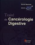 Sylvain Manfredi - Traite de cancérologie digestive.