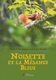 Sylvain Mangel et Marie-F. Houllbrèque - Noisette et la Mésange bleue.