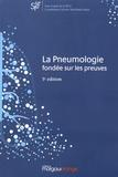 Sylvain Marchand-Adam - La pneumologie fondée sur les preuves.