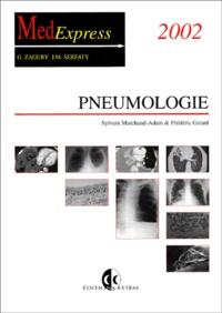 Sylvain Marchand-Adam et Frédéric Girard - Pneumologie - Edition 2002.