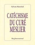 Sylvain Maréchal - Catéchisme du curé Meslier.