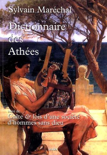 Sylvain Maréchal - Dictionnaire des Athées - Anciens et modernes.