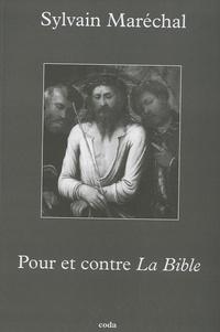 Sylvain Maréchal - Pour et contre La Bible.