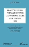 Sylvain Maréchal et Albertine Clément-Hémery - Projet d'une loi portant défense d'apprendre à lire aux femmes 1801.