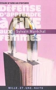 Sylvain Maréchal - Projet d'une loi portant défense d'apprendre à lire aux femmes.
