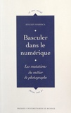 Sylvain Maresca - Basculer dans le numérique - Les mutations du métier de photographe.