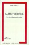 Sylvain Maresca - La photographie, un miroir des sciences sociales.