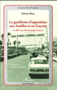 Le gaullisme dopposition aux Antilles et en Guyane - Le RPF sous loeil de Jacqies Foccart.pdf