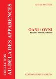 Sylvain Matisse - OANI / OVNI - Enquête, méthode, réflexion.