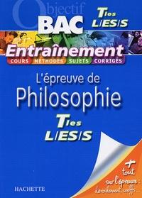Sylvain Matton et François Deviers-Jonlon - L'épreuve de Philosophie Tle S-ES-S.