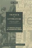 Sylvain Menant - La littérature française au croisement des cultures.