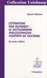 Sylvain Menant - Littérature par alphabet : le Dictionnaire philosophique portatif de Voltaire.
