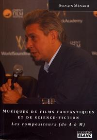 Musiques de films fantastiques et de science-fiction - Les compositeurs de A à M.pdf