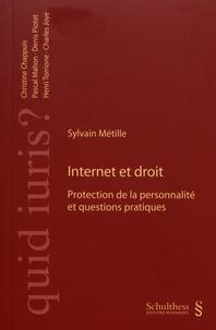 Sylvain Métille - Internet et droit - Protection de la personnalité et questions pratiques.