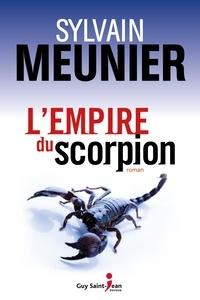 Sylvain Meunier - L'empire du scorpion.