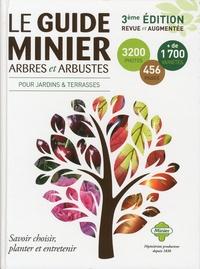 Sylvain Miliand - Le guide Minier arbres et arbustes.
