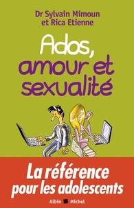 Sylvain Mimoun et Rica Etienne - Ados, amour et sexualité.
