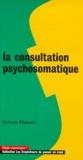 Sylvain Mimoun - La consultation psychosomatique.
