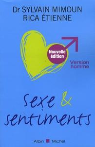 Sylvain Mimoun et Rica Etienne - Sexe et sentiments - Version homme.