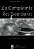 Sylvain Muller - La complainte des Bourbakis.