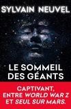 Sylvain Neuvel - Le Sommeil des géants (Les Dossiers Thémis, Tome 1).
