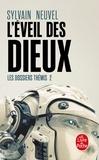 Sylvain Neuvel - Les dossiers Thémis Tome 2 : L'Eveil des Dieux.