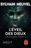 Sylvain Neuvel - Les dossiers Thémis Tome 2 : L'éveil des dieux.