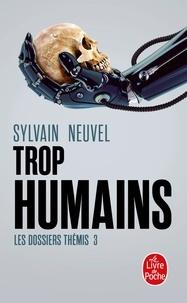 Téléchargement ebook kostenlos deutsch Les dossiers Thémis Tome 3 PDF ePub in French 9782253934202 par Sylvain Neuvel