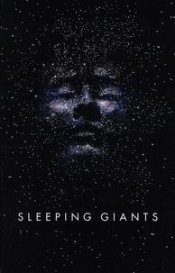 Sylvain Neuvel - The Themis Files Tome 1 : Sleeping Giants.