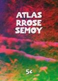 Sylvain Paris et Hélène Tyrtoff - Atlas Rrose Semoy.