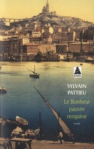 Sylvain Pattieu - Le bonheur pauvre rengaine.