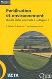 Sylvain Pellerin et Fabienne Butler - Fertilisation et environnement - Quelles pistes pour l'aide à la décision ?.