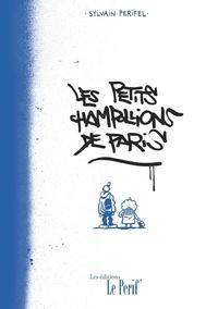 Sylvain Perifel - Les petits champollions de Paris.