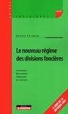 Sylvain Pérignon - Le nouveau régime des divisions foncières.
