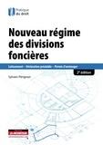 Sylvain Pérignon - Nouveau régime des divisions foncières - Lotissement, déclaration préalable, permis d'aménager.