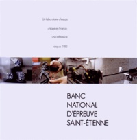 Era-circus.be Banc National d'Epreuve Saint-Etienne - Un laboratoire d'essais unique en France, une référence depuis 1782 Image
