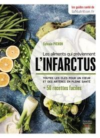 Sylvain Pichon - Les aliments qui préviennent l'infarctus - Toutes les clés pour un coeur et des artères en pleine santé + 50 recettes faciles.