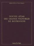 Sylvain Pitiot et Pierre Poupon - Nouvel atlas des grands vignobles de Bourgogne - 2 volumes.