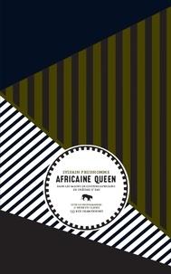 Sylvain Prudhomme - Africaine queen - Dans les salons de coiffure africains de Château d'Eau.