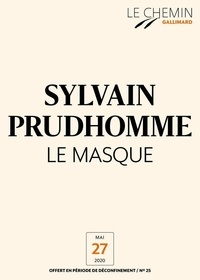 Sylvain Prudhomme - Le Chemin (N°25) - Le Masque.
