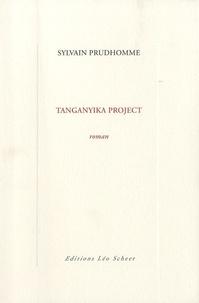 Sylvain Prudhomme - Tanganyika Project.