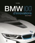 Sylvain Reisser - BMW, 100 ans d'innovations.