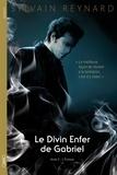 Sylvain Reynard - Le divin enfer de Gabriel Tome 2 : L'extase.